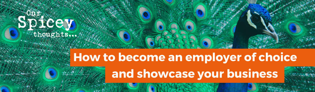 How To Become An Employer Of Choice And Showcase Your Business